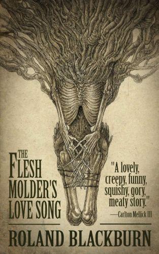 flesh molder's love song